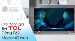 Smart Tivi TCL 4K 40P62-UF